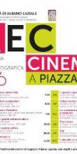 Rec016, Cinema a Piazza Pia e Festival del Cortometraggio
