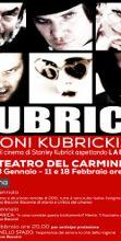 Visioni Kubrickiane al Teatro del Carmine