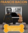 Francis Bacon: visita la mostra con il tuo amico a quattrozampe