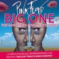 BIG ONE - The Europen Pink Floyd Show