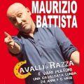 Maurizio Battista in Cavalli di Razza e altri Puledri