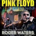 Pink Floyd Legend - Roger Waters Night