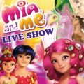 Mia and Me Live Show