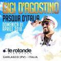 Gigi D'agostino Pasqua D'italia 2018