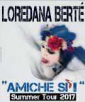 Loredana Berté torna live con Amiche Sì Summer Tour 2017