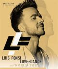 Arriva in Italia Luis Fonsi la Super Star della musica latina