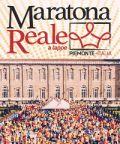 Maratona Reale a tappe: 4 corse in scenari mozzafiato