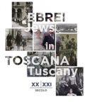 Ebrei in Toscana XX e XXI secolo