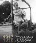 Mostra '1917 – 1918 Possagno e Canova: tra il Brenta e il Piave'