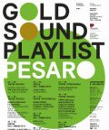 Gold Sound Playlist Pesaro: 11 imperdibili appuntamenti