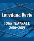 Loredana Bertè in tour nei teatri italiani con