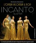 Incanto Quartet: L'Opera incontra il Pop