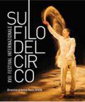 Torna a Grugliasco il Festival Internazionale Sul Filo del Circo