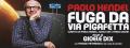 PAOLO HENDEL - FUGA DA VIA PIGAFETTA